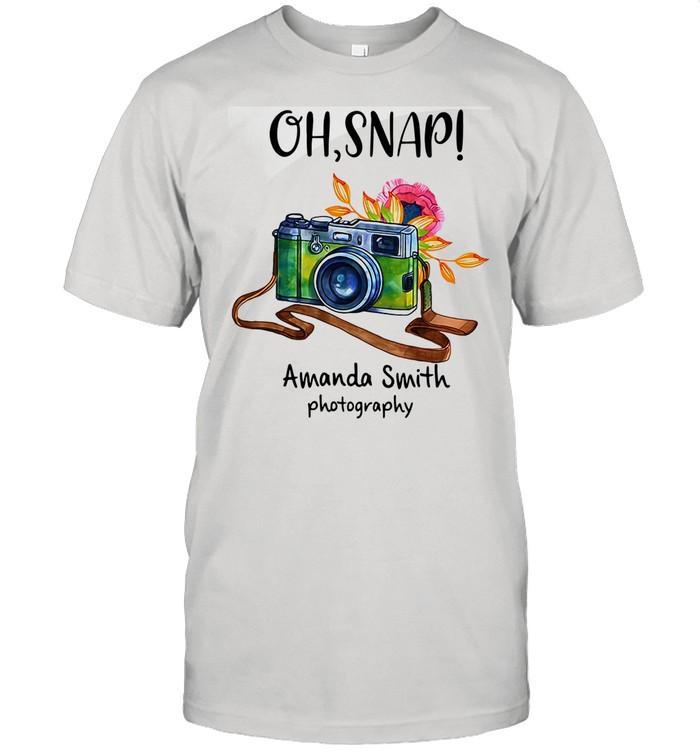 Oh Snap Amanda Smith Photography shirt