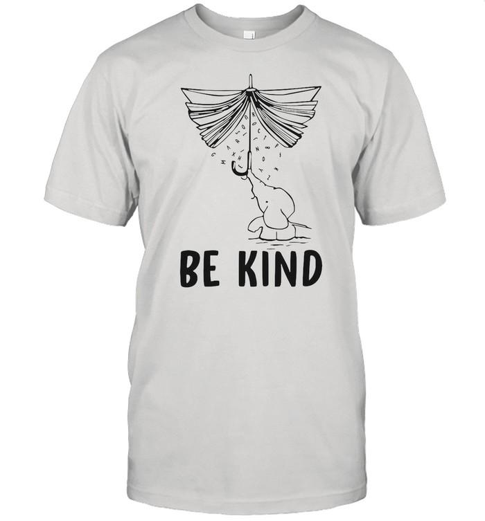 Elephant Umbrella Book Be Kind shirt