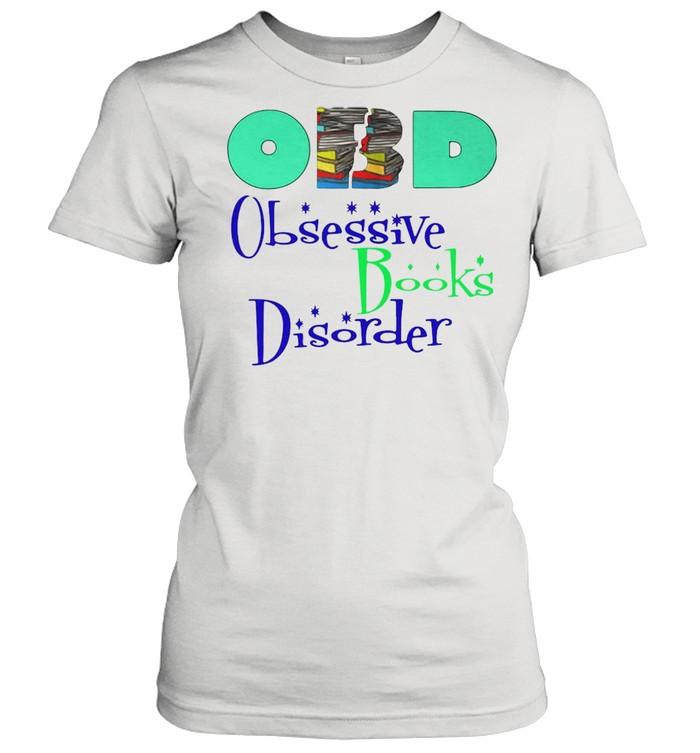 Obd Obsessive Books Disorder shirt Classic Women's T-shirt