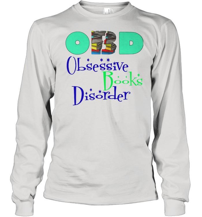 Obd Obsessive Books Disorder shirt Long Sleeved T-shirt
