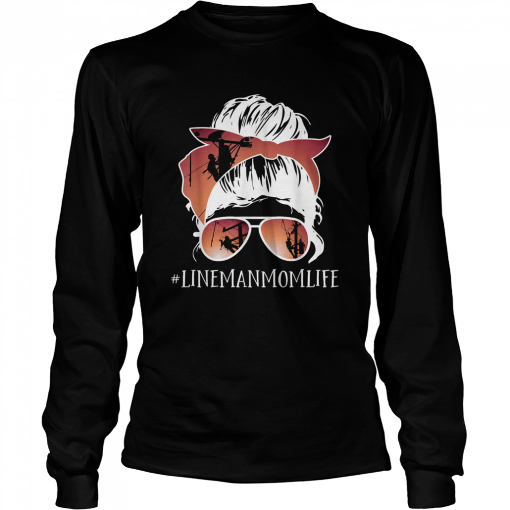 Mother's day Messy Hair Bun LineMan Mom Line Mother  Long Sleeved T-shirt