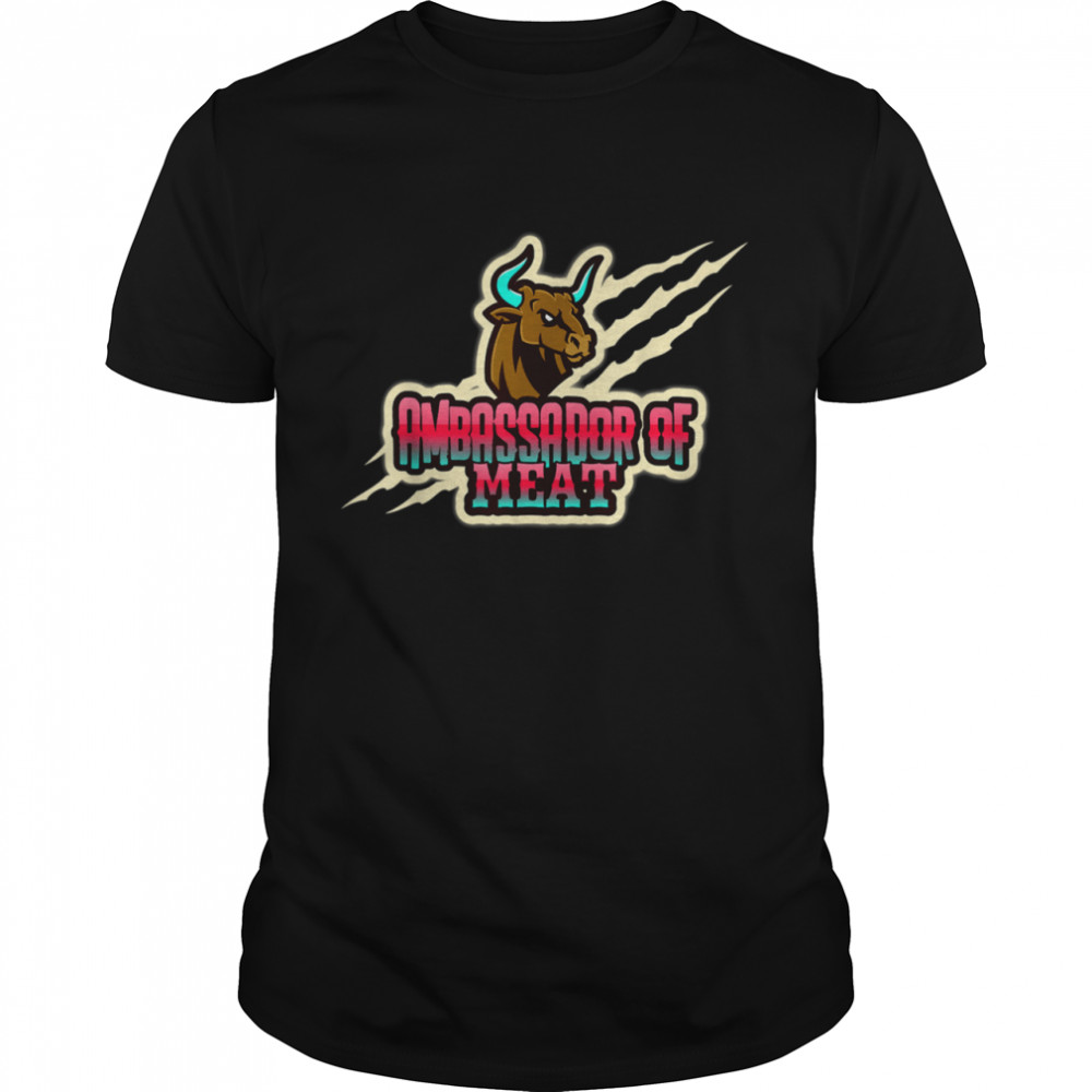 Ambassador of Meat Carnivore Barbecue Grilling BBQ Shirt