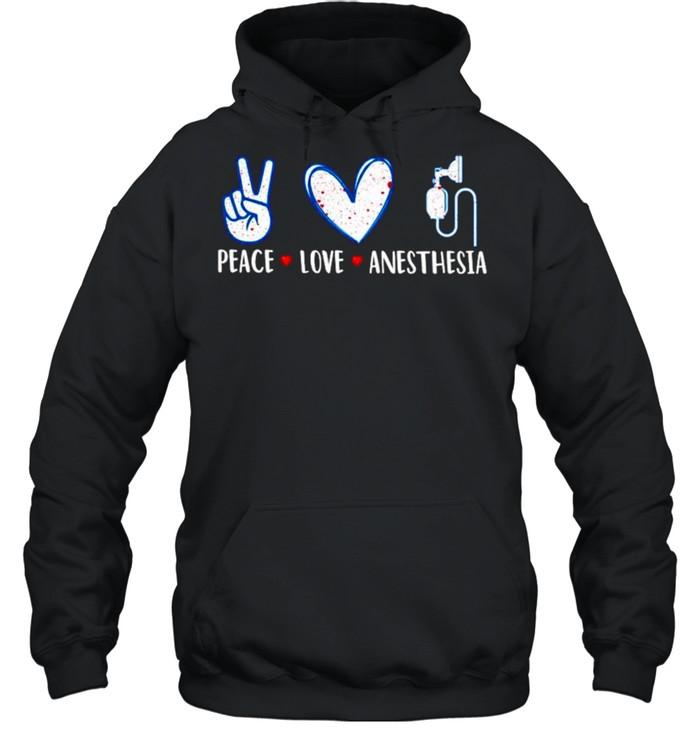 Peace love anesthesia shirt Unisex Hoodie