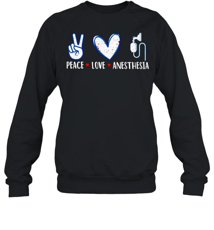 Peace love anesthesia shirt Unisex Sweatshirt
