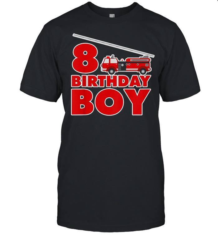 8th Birthday Boy Fire Truck shirt