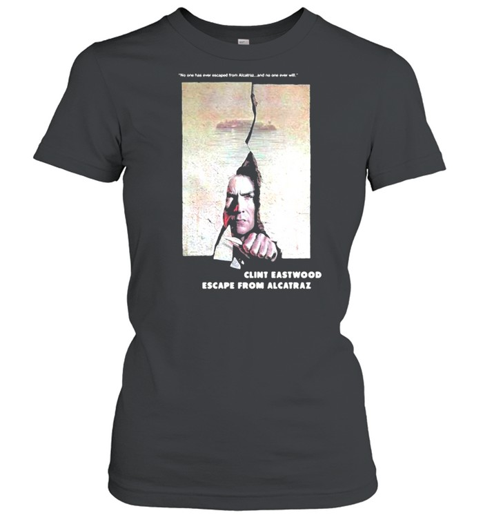 Escape From Alcatraz Clint Eastwood Escape From Alcatraz  Classic Women's T-shirt