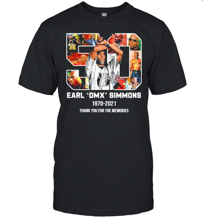 50 Earl Dmx Simsons 1970 2021 Thank You For The Memories Signature Shirt