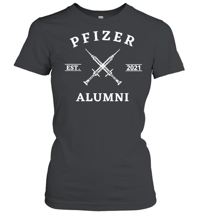 Vaccinated Pfizer Est 2021 Alumni shirt Classic Women's T-shirt
